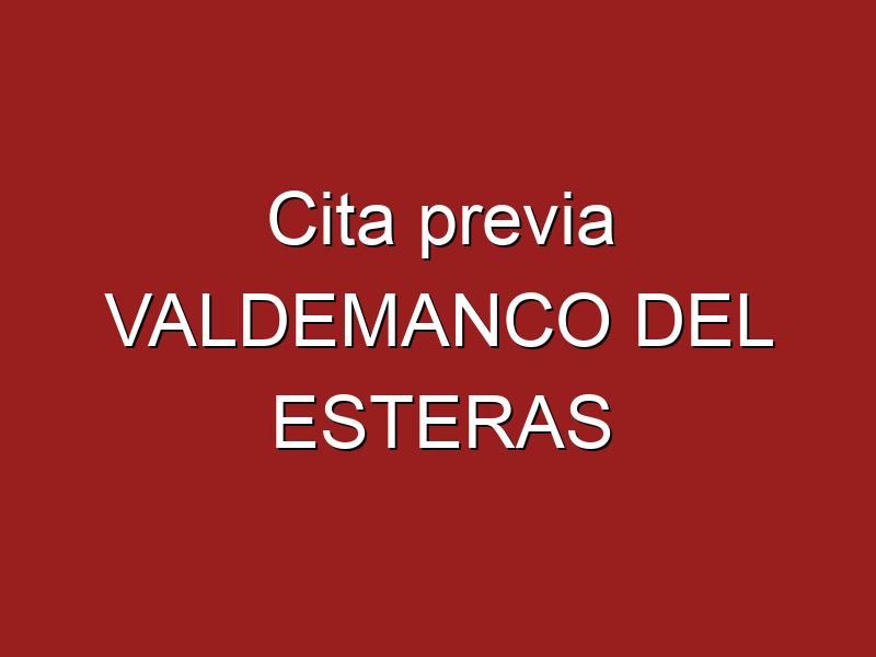 Cita previa VALDEMANCO DEL ESTERAS