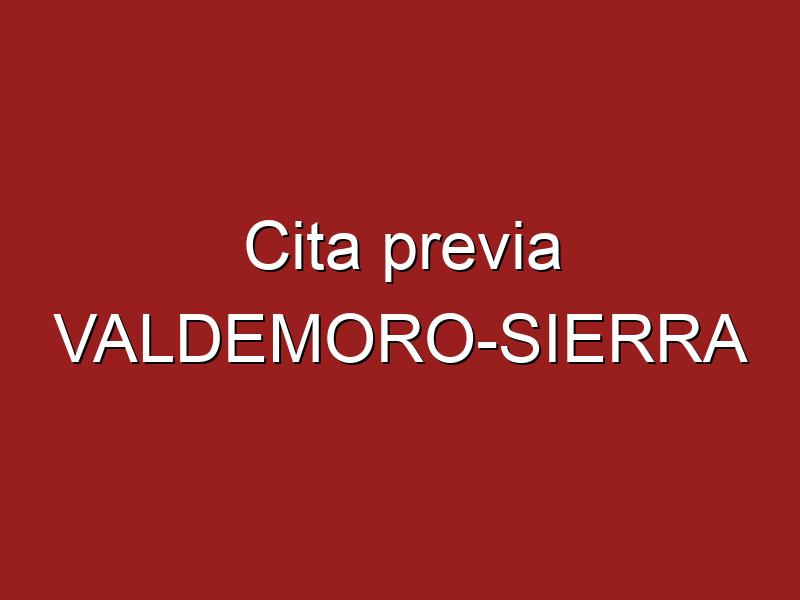 Cita previa VALDEMORO-SIERRA