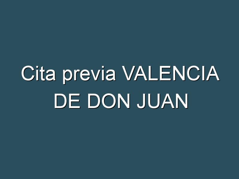 Cita previa VALENCIA DE DON JUAN