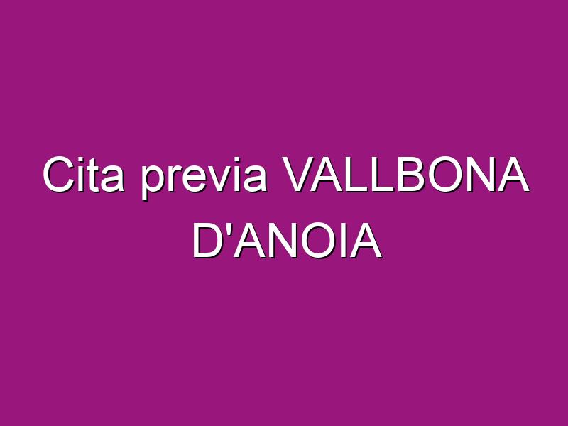 Cita previa VALLBONA D'ANOIA