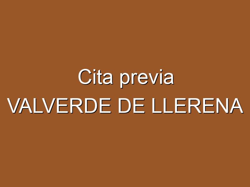 Cita previa VALVERDE DE LLERENA
