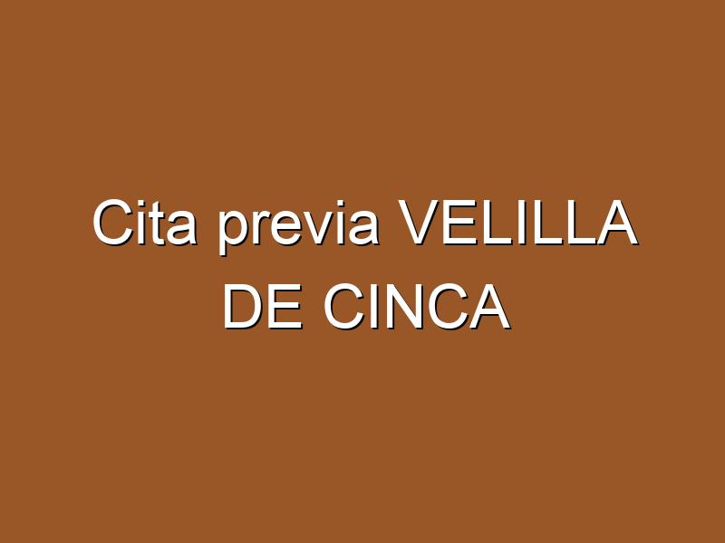 Cita previa VELILLA DE CINCA