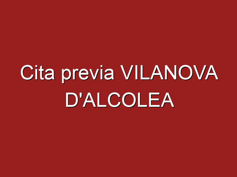 Cita previa VILANOVA D'ALCOLEA