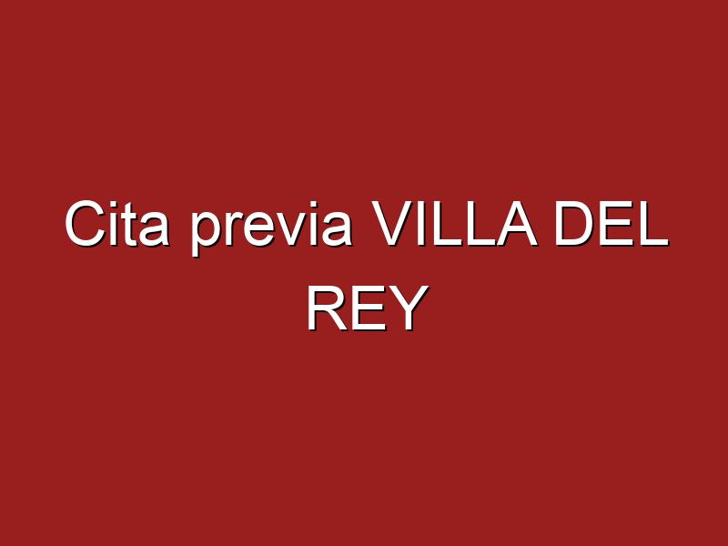 Cita previa VILLA DEL REY