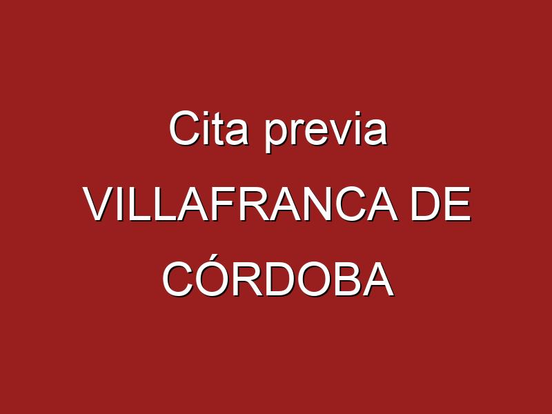 Cita previa VILLAFRANCA DE CÓRDOBA