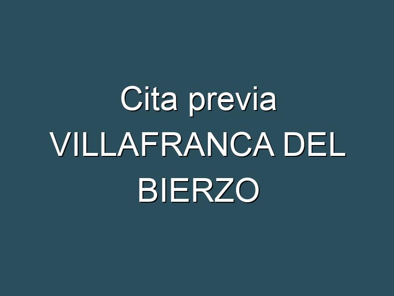 Cita previa VILLAFRANCA DEL BIERZO