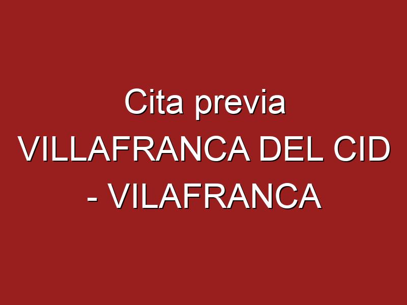 Cita previa VILLAFRANCA DEL CID - VILAFRANCA