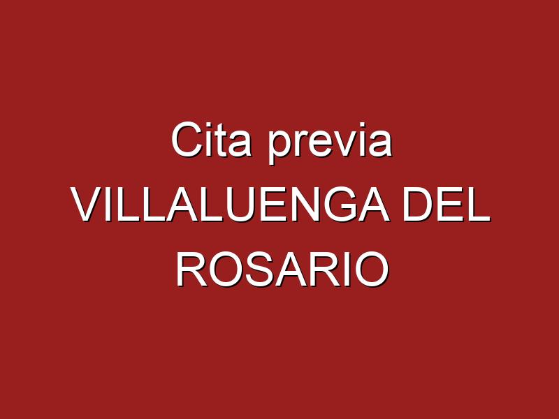 Cita previa VILLALUENGA DEL ROSARIO