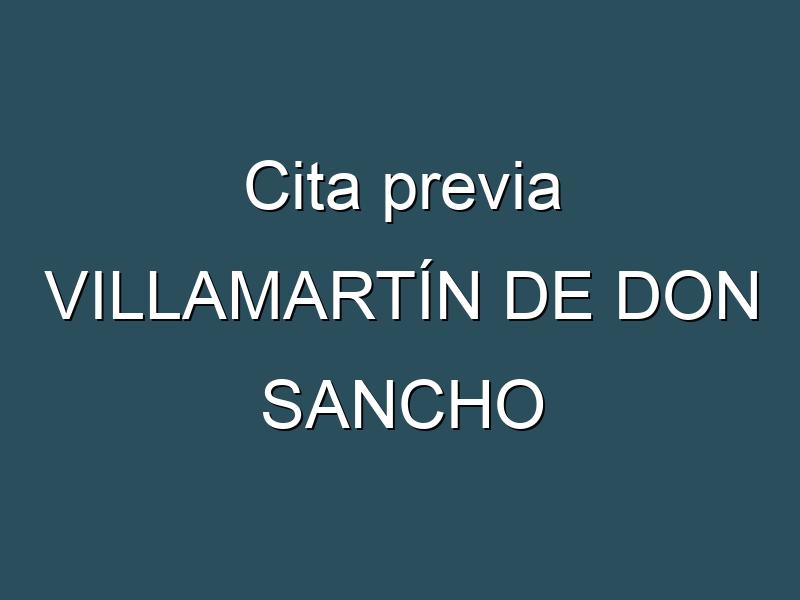 Cita previa VILLAMARTÍN DE DON SANCHO