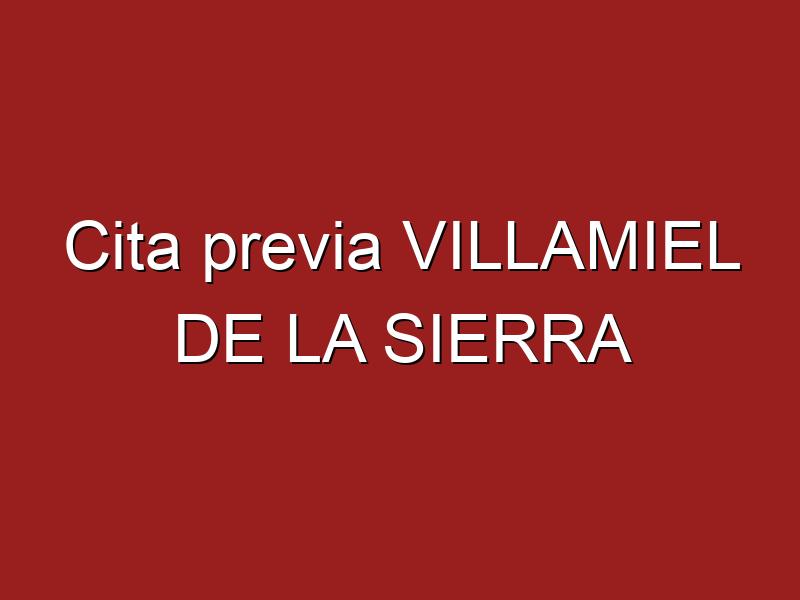 Cita previa VILLAMIEL DE LA SIERRA