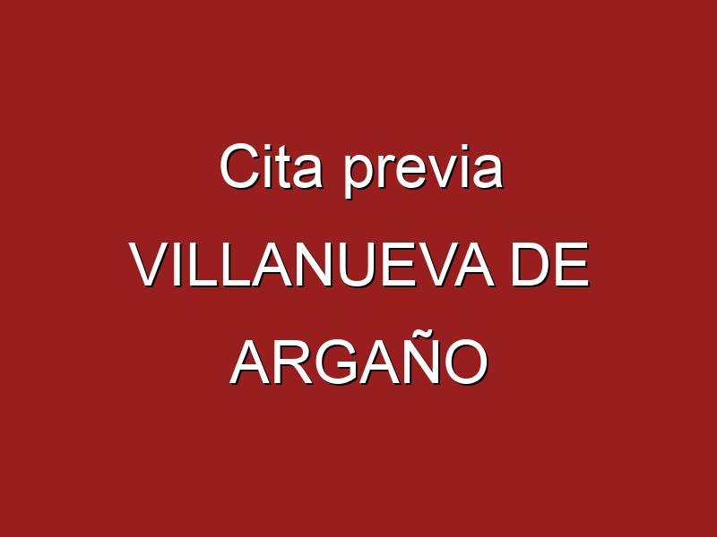 Cita previa VILLANUEVA DE ARGAÑO