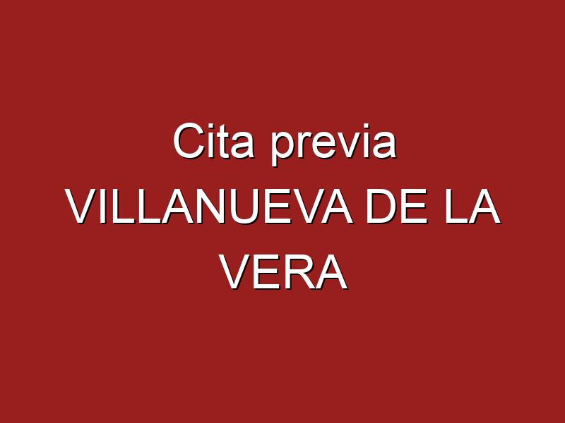 Cita previa VILLANUEVA DE LA VERA