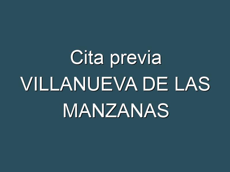 Cita previa VILLANUEVA DE LAS MANZANAS