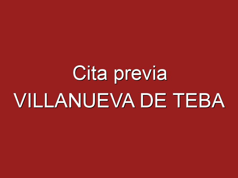 Cita previa VILLANUEVA DE TEBA