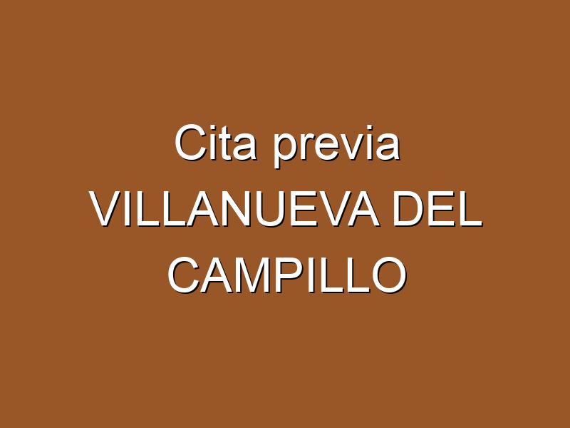 Cita previa VILLANUEVA DEL CAMPILLO