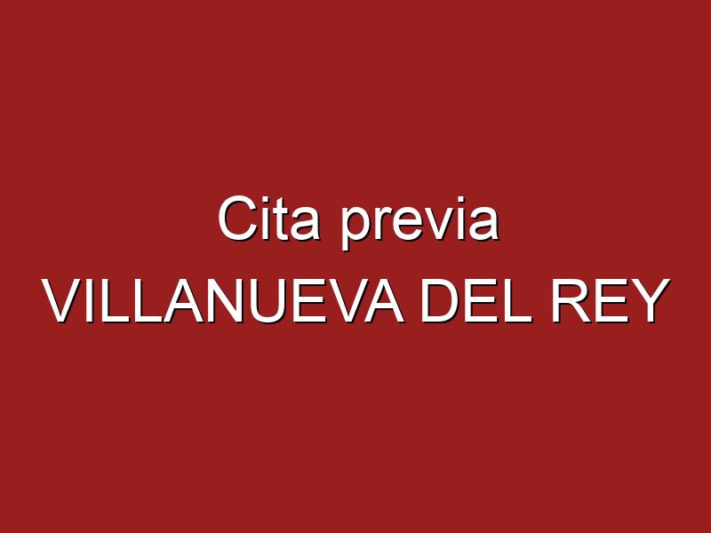 Cita previa VILLANUEVA DEL REY