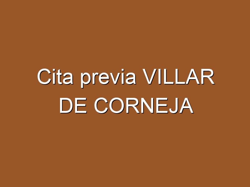 Cita previa VILLAR DE CORNEJA