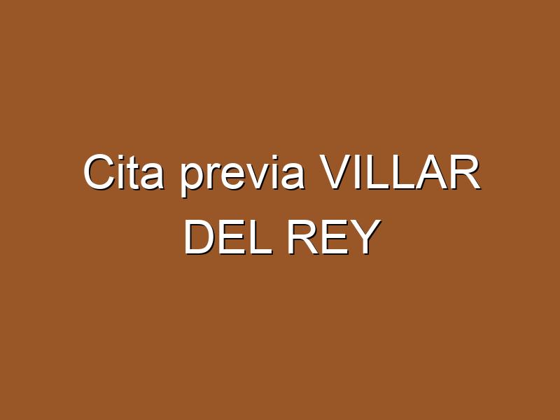 Cita previa VILLAR DEL REY