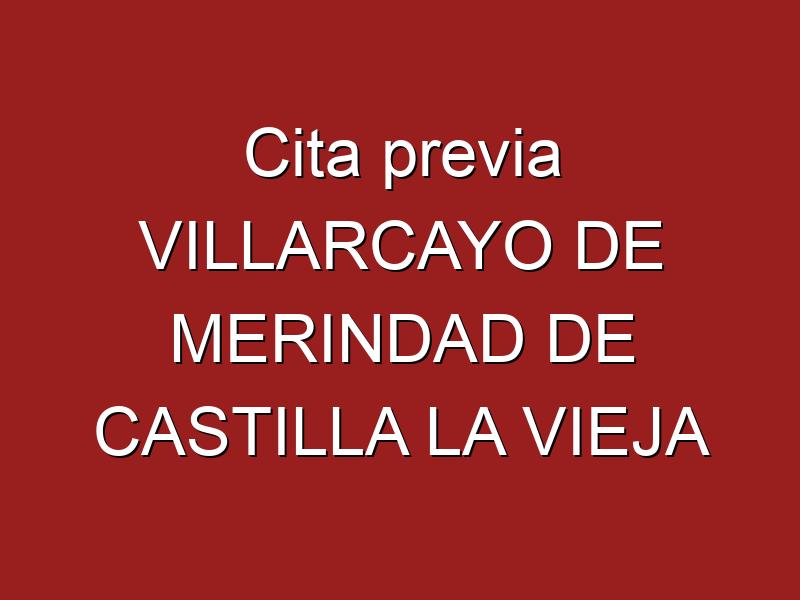 Cita previa VILLARCAYO DE MERINDAD DE CASTILLA LA VIEJA