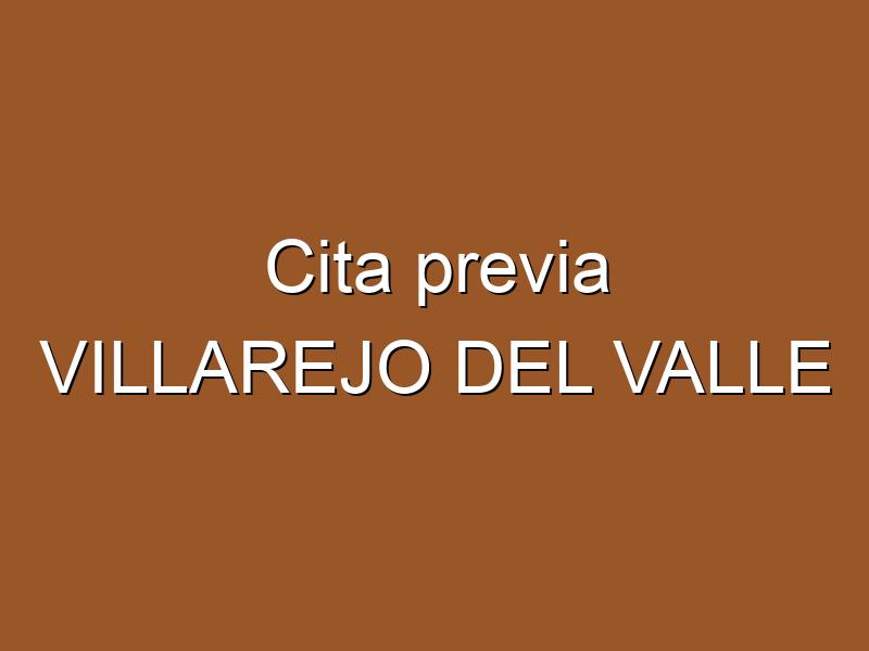 Cita previa VILLAREJO DEL VALLE