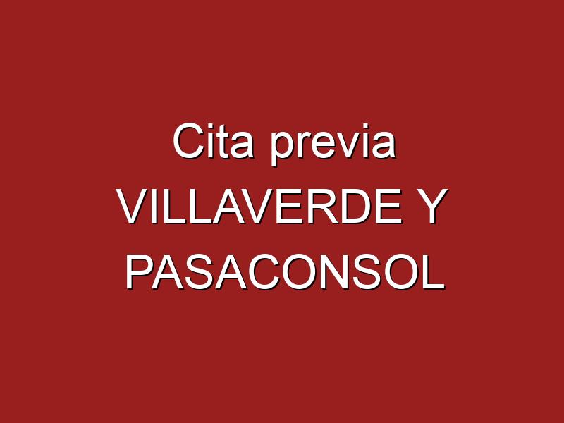 Cita previa VILLAVERDE Y PASACONSOL