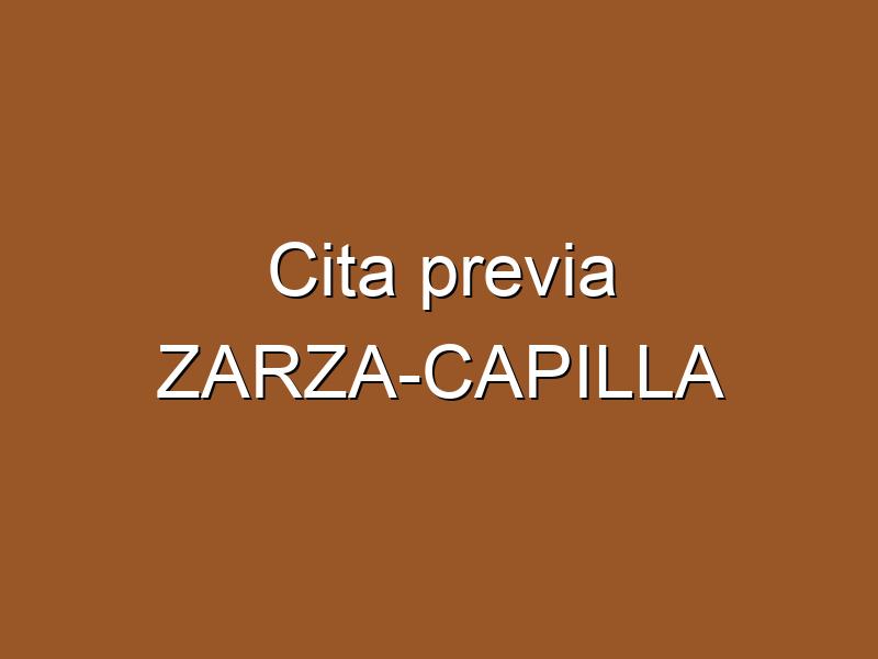Cita previa ZARZA-CAPILLA