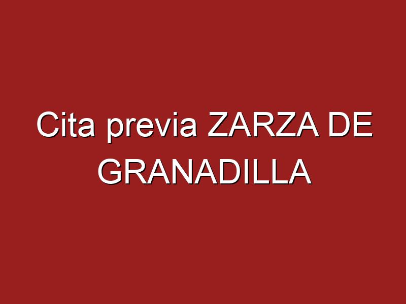Cita previa ZARZA DE GRANADILLA