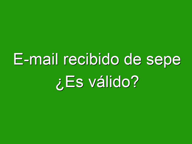 E-mail recibido de sepe ¿Es válido?